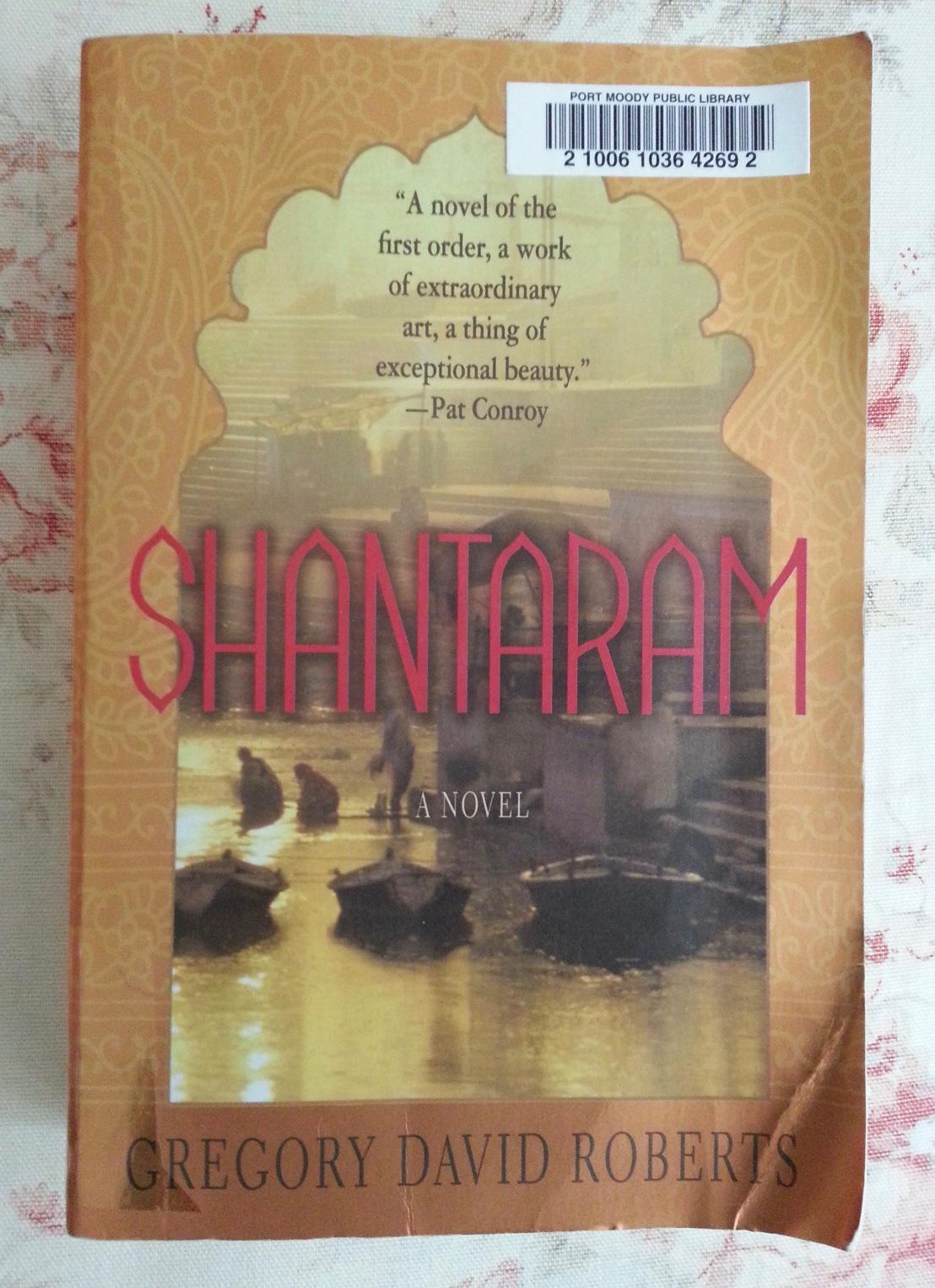 Gregory David Roberts' — Shantaram*****