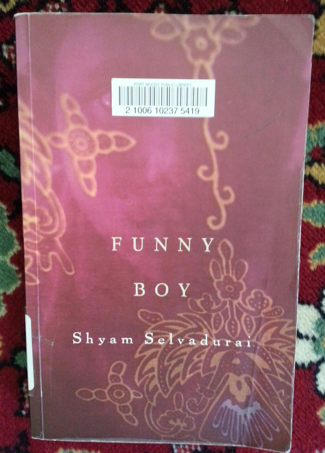 Shyam Selvadurai's — Funny Boy*****