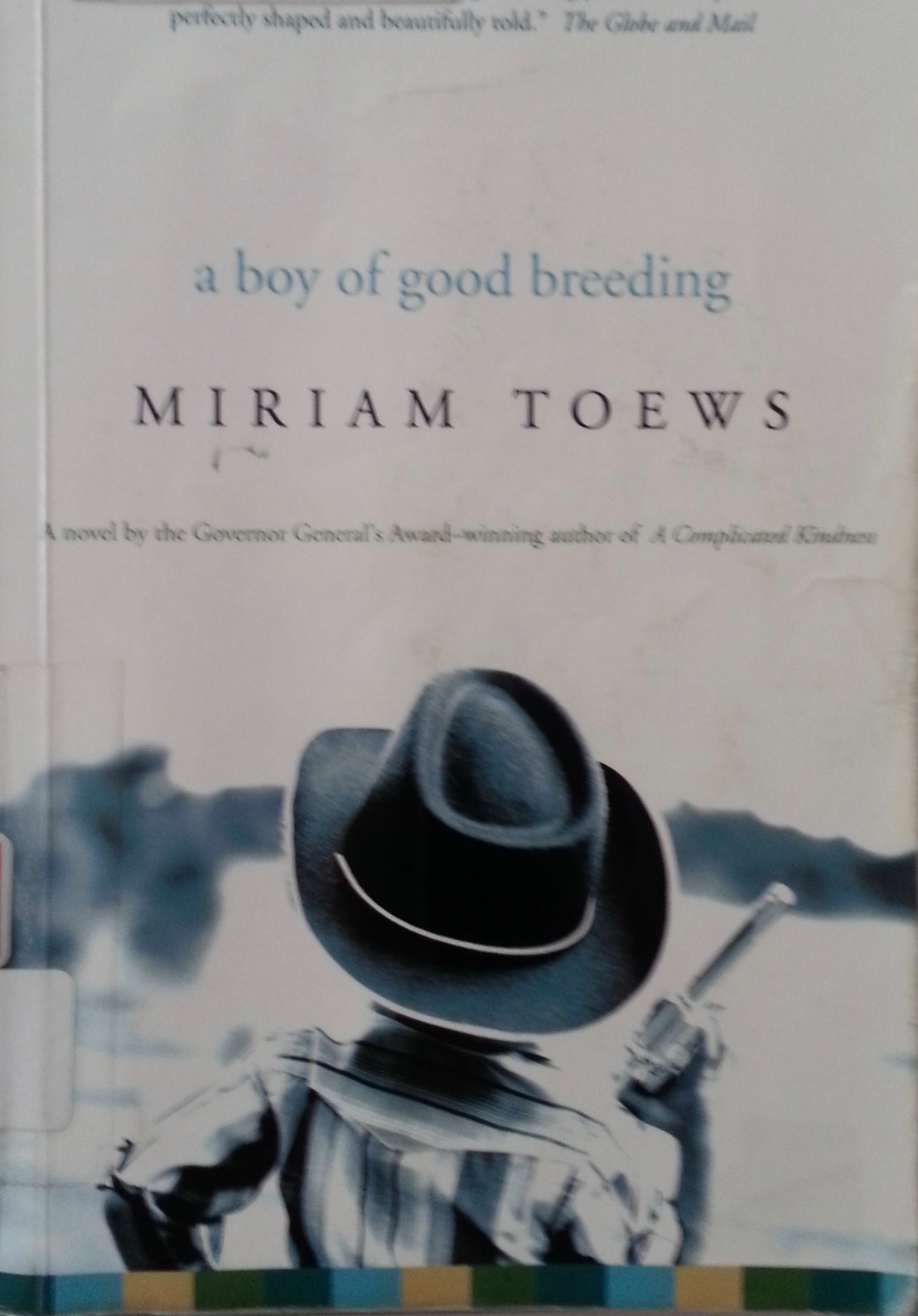 Mariam Toews — A boy of good breeding *****