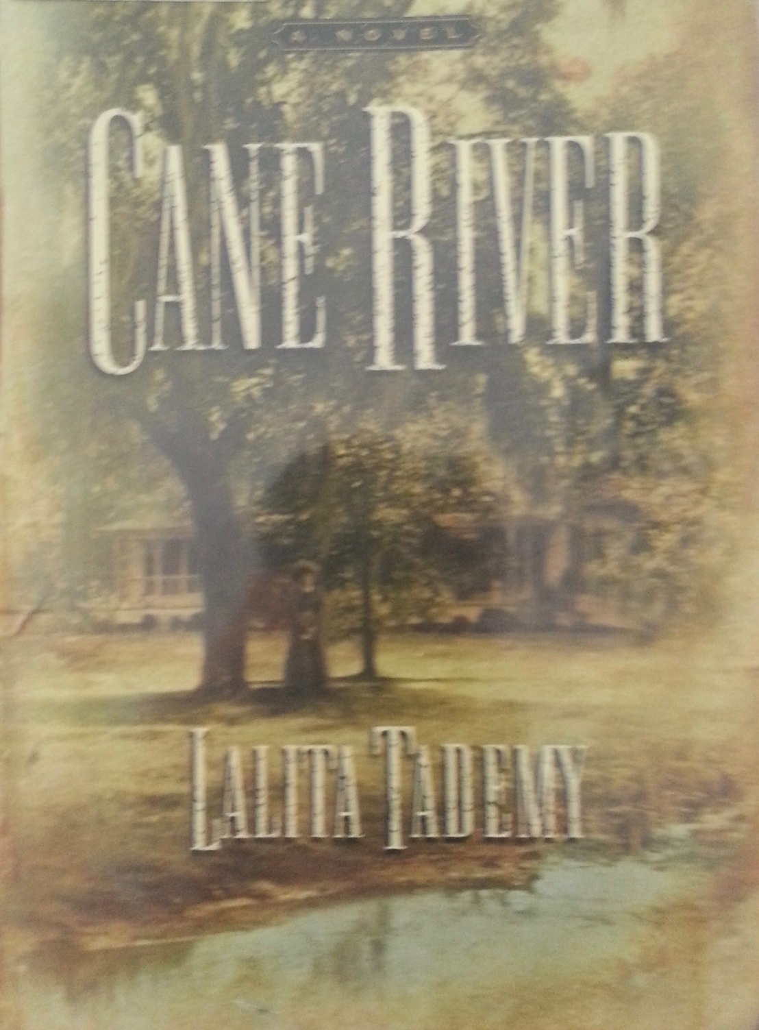 Latita Tademy's — Cane River*****