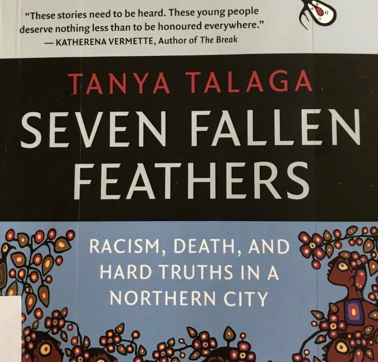 Tanya Talaga's — Seven Fallen Feathers*****
