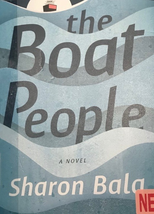 Sharon Bala's — The Boat People