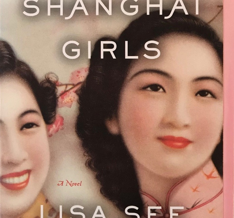 Lisa See's — Shanghai Girls *****
