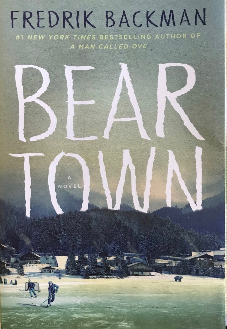 Fredrik Backman's — Bear Town *****