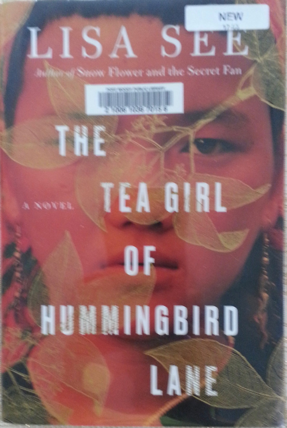 Lisa See's — The tea girl of Hummingbird Lane *****