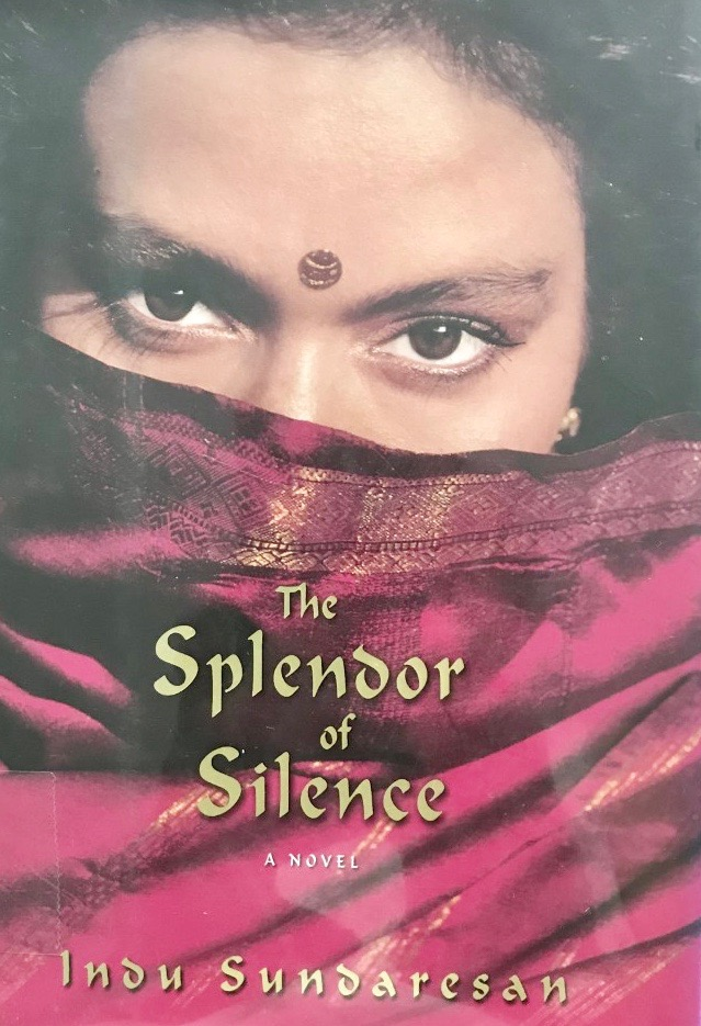 Indu Sundaresan's — The splendour of silence ******