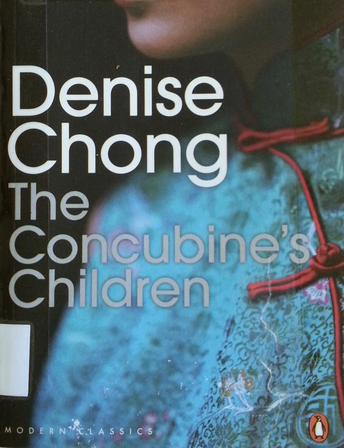 Denise Chong's — The concubine's children*****