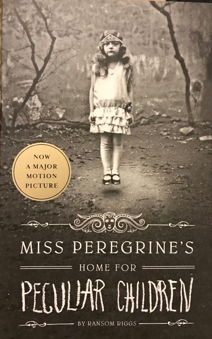 Ransom Riggs' — Miss Peregrine's home for peculiar children *****