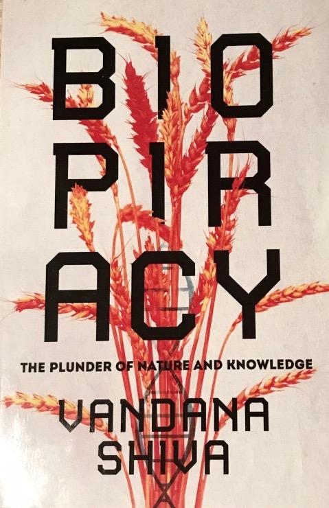 Vandana Shiva's — Biopiracy*****