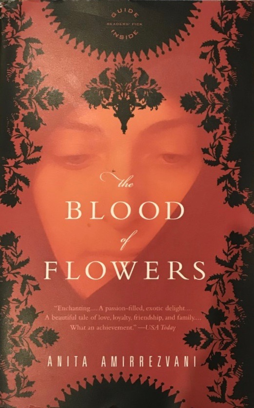 Anita Amirrezvani's — The blood of flowers *****