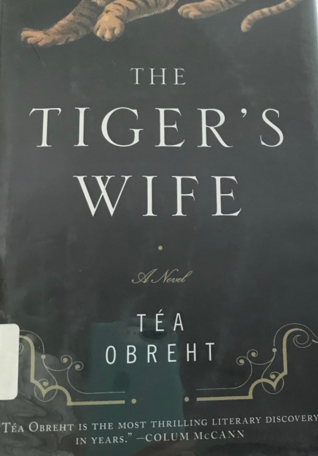 Tea Obreht's — The tiger's wife *****