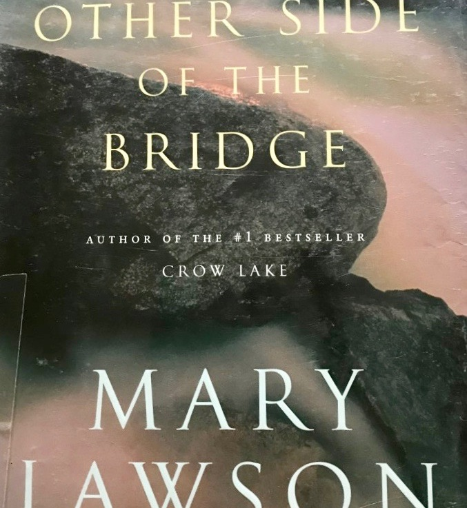 Mary Lawson's — The other side of the bridge *****