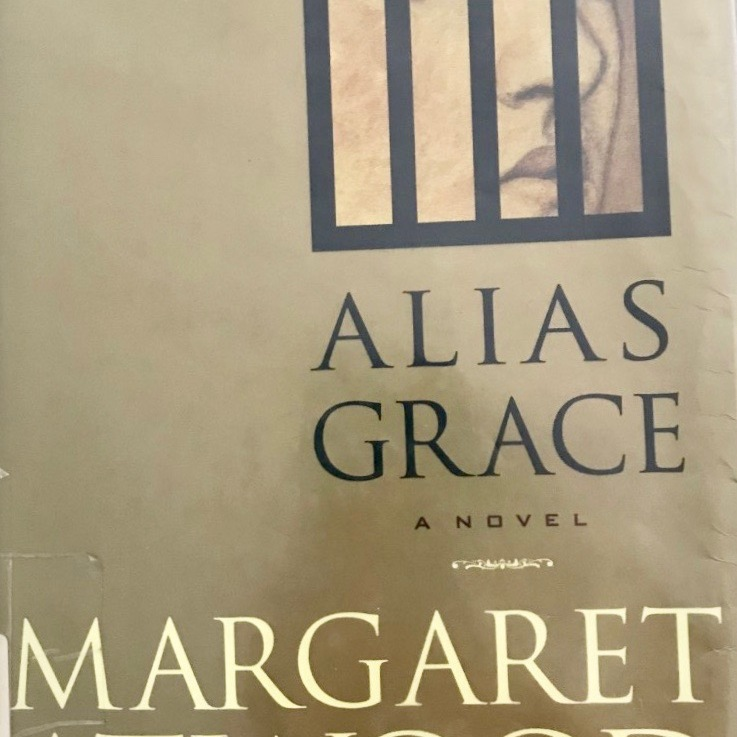 Margaret Atwood's — Alias Grace*****