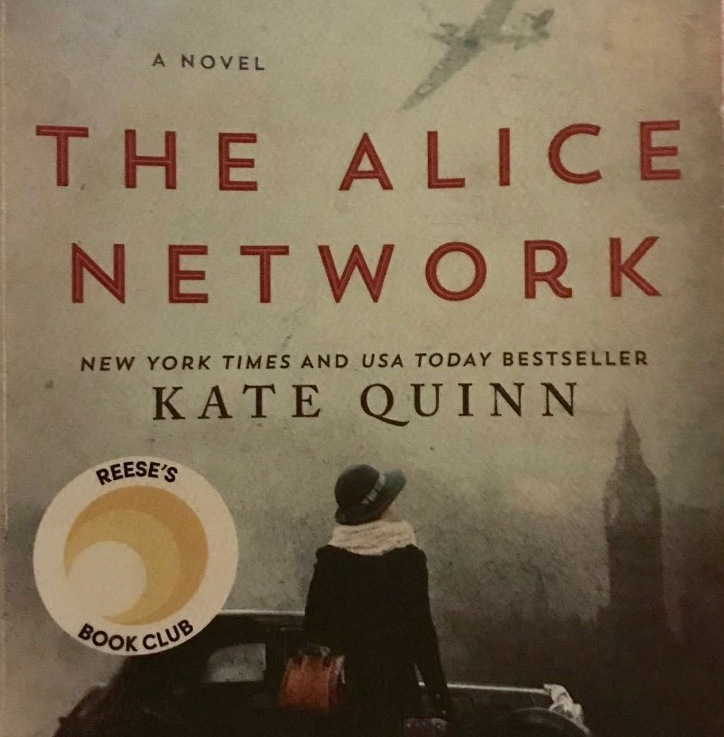 Kate Quinn's — The Alice Network *****
