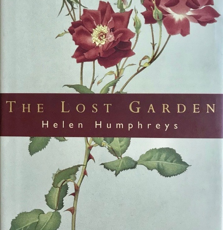Helen Humphreys' — The lost garden ******