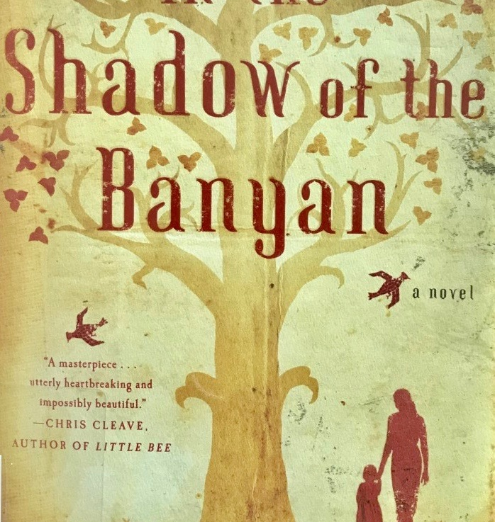Vaddey Ratner's — In the shadow of the banyan*****