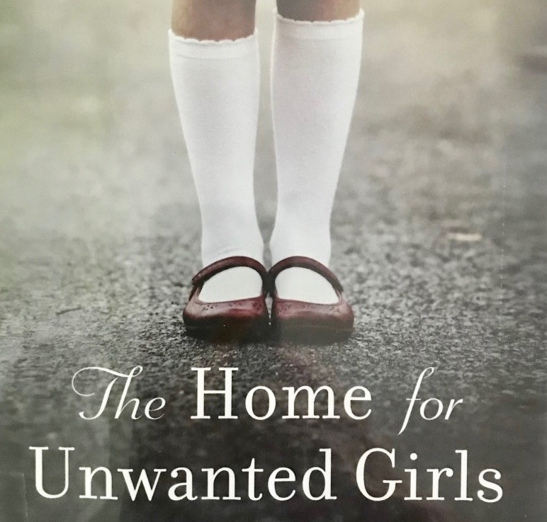 Joanna Goodman's — The home for unwanted girls *****