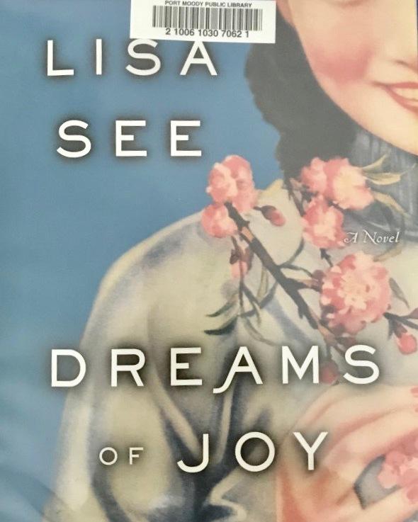 Lisa See's — Dreams of Joy*****