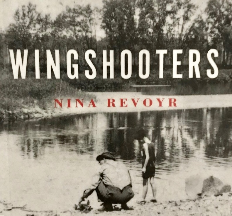 Nina Revoyr — Wingshooters*****