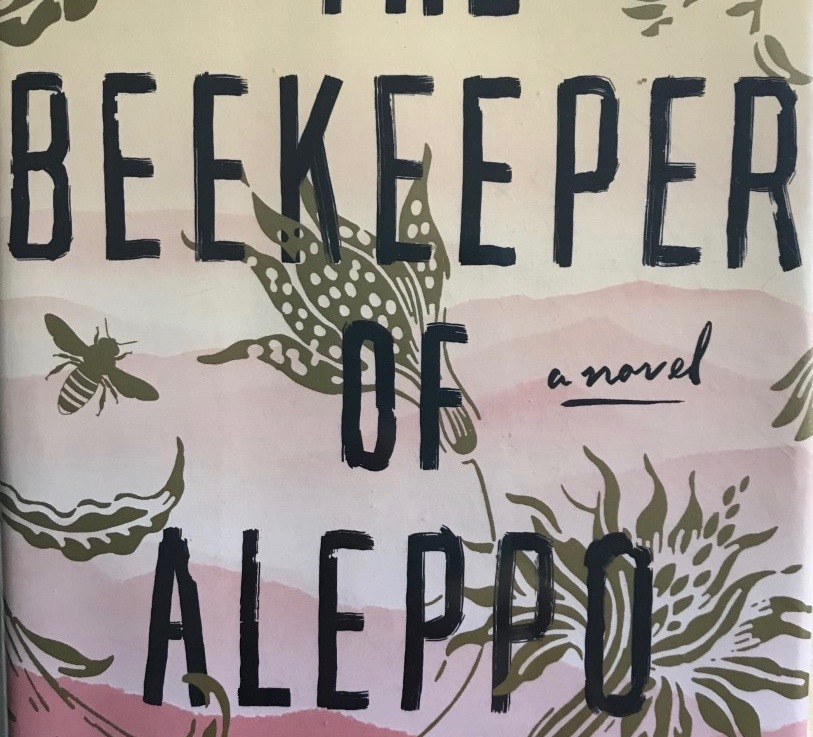 Christy Lefteri's — The beekeeper of Aleppo