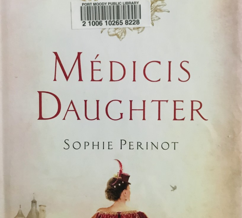 Sophie Perinot's — Medicis daughter *****