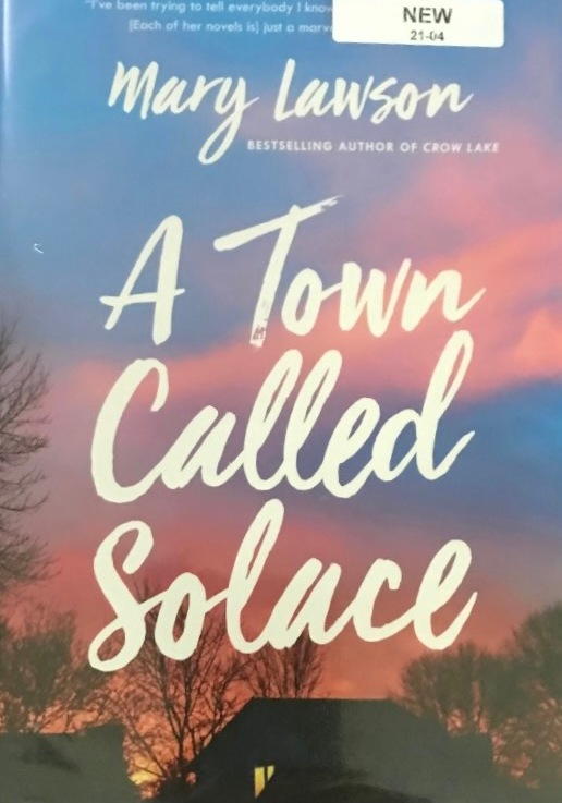Mary Lawson's — A town called Solace*****