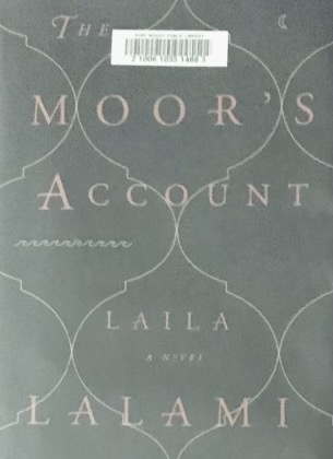 Laila Lalami's — The moor's account*****