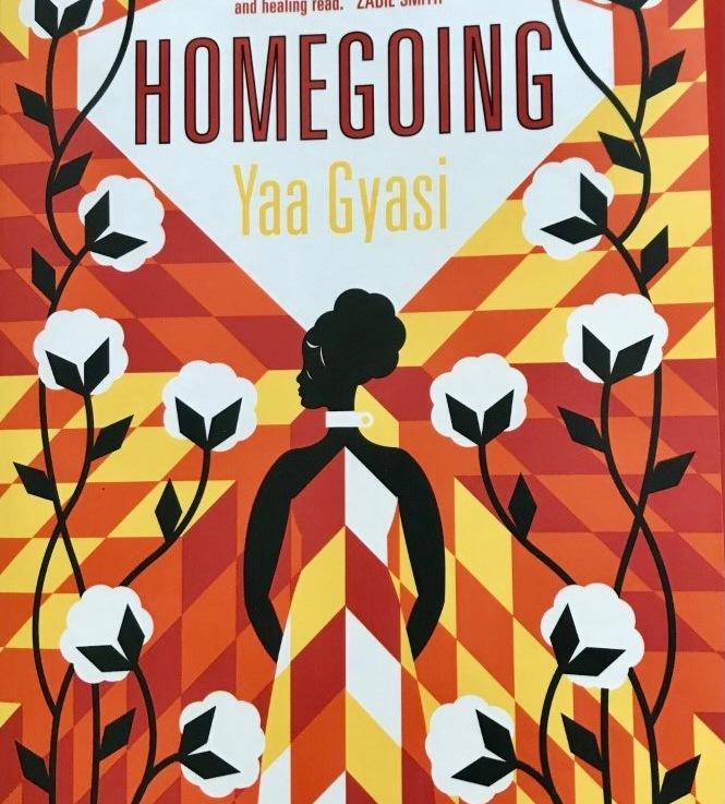 Yaa Gyasi's—Homegoing *****
