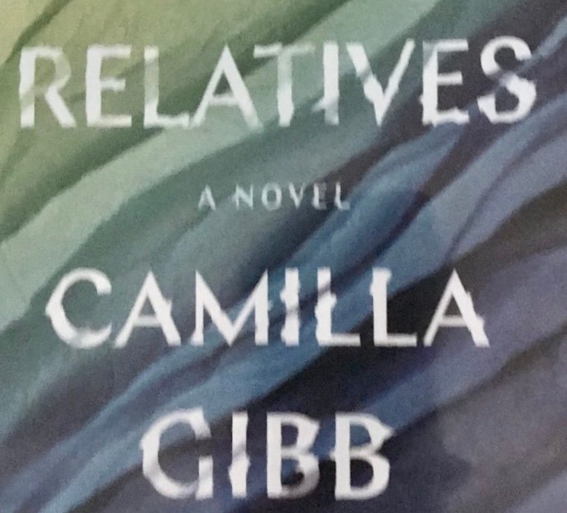 Camilla Gibb's—The relatives